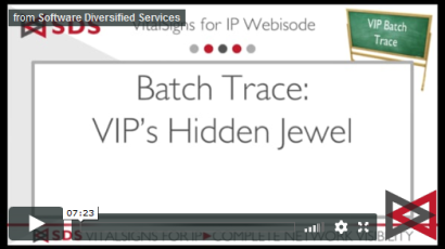 VIP Batch Trace video